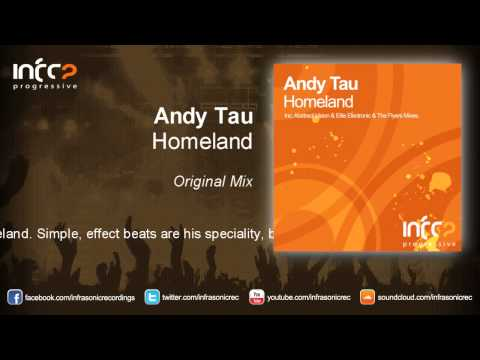 Andy Tau - Homeland (Original Mix)