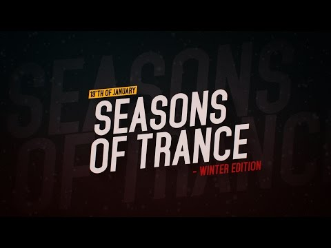 Seasons of Trance - Winter Edition (Oslo 13'th of January)