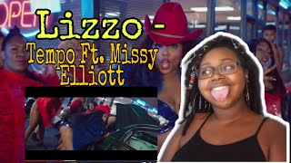 Lizzo - Tempo Ft. Missy Elliott  | LIT Reaction🔥