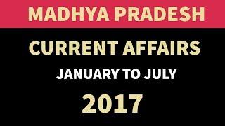 (English) Madhya Pradesh GK & Current Affairs January to July 2017 - MPPSC Vyapam MPSI