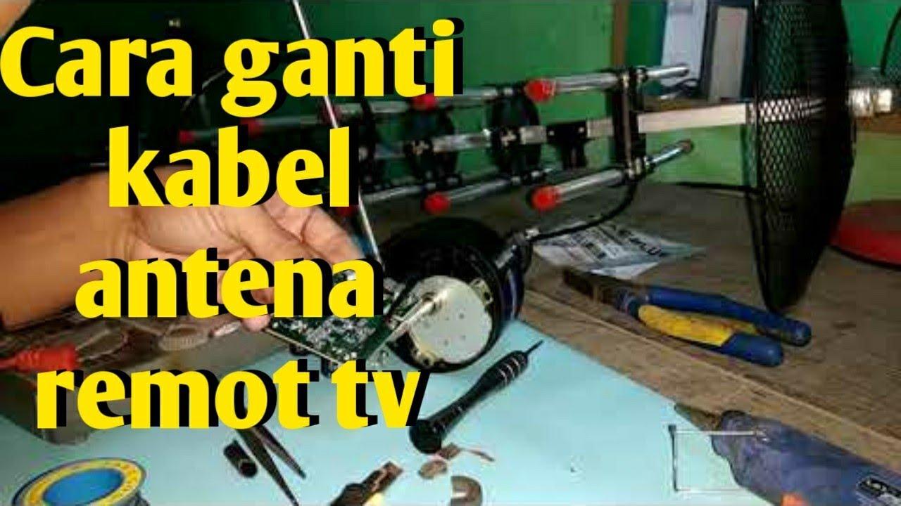 cara ganti kabel antena remot untuk tv