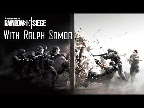 Rainbow 6 Siege | With Ralph Samoa Ep.1