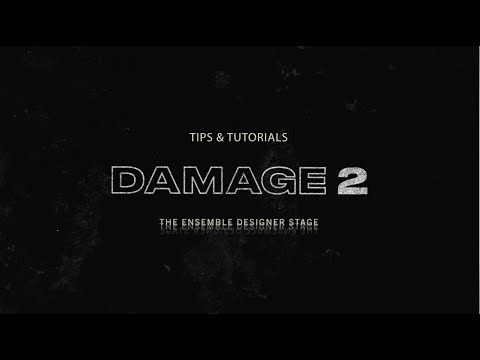 The Stage | Damage 2 Tips & Tutorials | Heavyocity