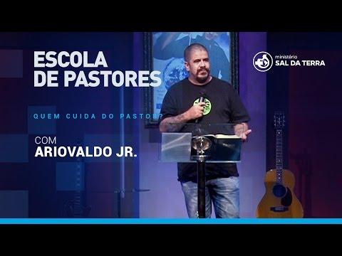 Ariovaldo Jr. - Quem cuida do Pastor?