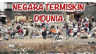 INILAH urutan negara TERMISKIN DIDUNIA!!!
