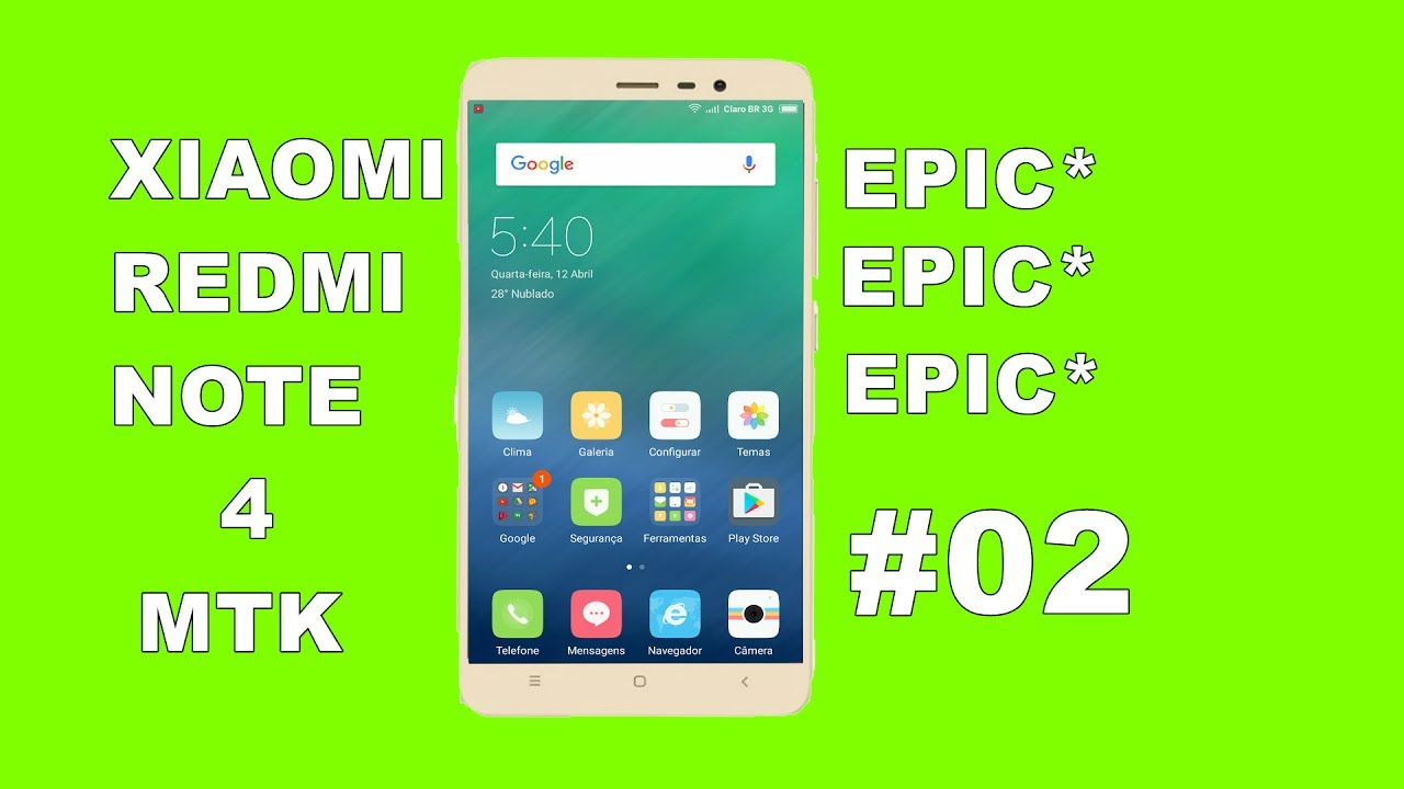 TUTORIAL: HOW TO INSTALL ROM EPIC & Xiaomi redmi NOTE 4 MediaTek MT6797  HELIO X20 - PORTUGUESE-BR