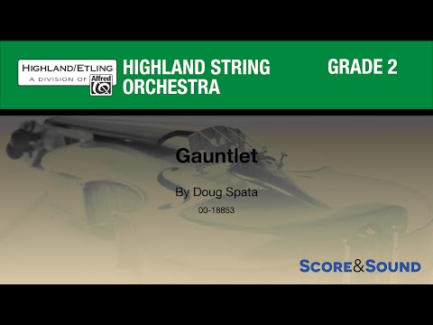 Gauntlet by Doug Spata - Score & Sound