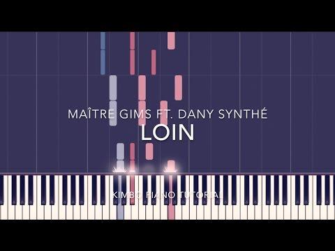 Maître Gims ft. Dany synthé - Loin (Piano Tutorial + Sheets)