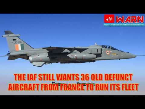 The IAF still wants 36 old defunct aircraft from France to run its fleet
