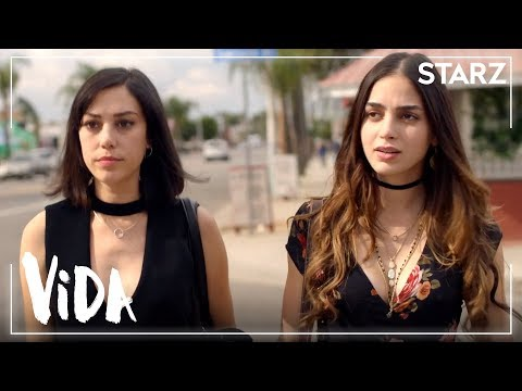 Vida | Series Premiere: Full Episode | STARZ
