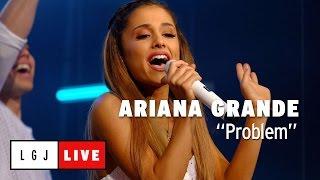 Ariana Grande Problem Live Du Grand Journal