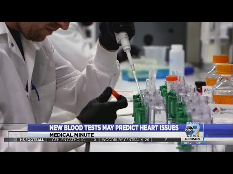 New blood tests may predict heart issues