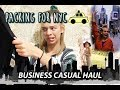 PACKING FOR NEW YORK || Business Casual Clothing Haul