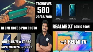 Technews 580 Realme 5 , 5 Pro & XT,Oneplus 7T Pro India Launch,Redmi TV,Vivo Nex 3 etc