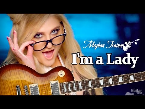 Meghan Trainor - I'm a Lady (GUITAR LESSON) How To Play Chords Tutorial