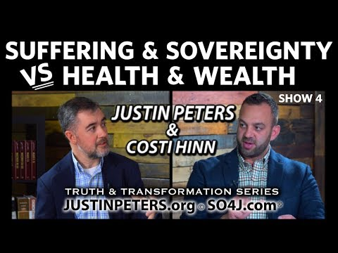 Suffering & Sovereignty vs Health & Wealth | Costi Hinn & Justin Peters | Show 4 | SO4J-TV