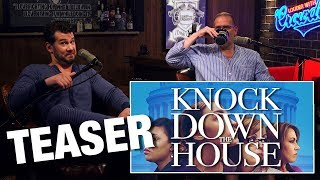 TEASER: REVIEW: Knock Down the House! | Louder With Crowder