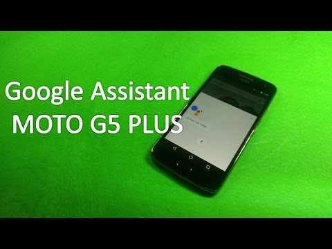 How To Get Google Assistant On Moto G5 Plus