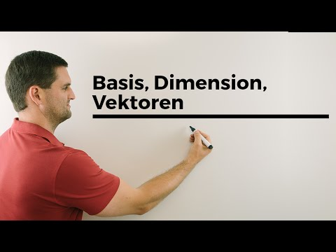 Basis, Dimension, Vektoren, Schaubild, Definition | Mathe by Daniel Jung