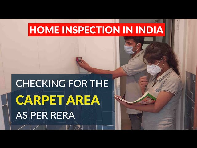 Home Inspection In India - Checking for the Carpet As Per RERA