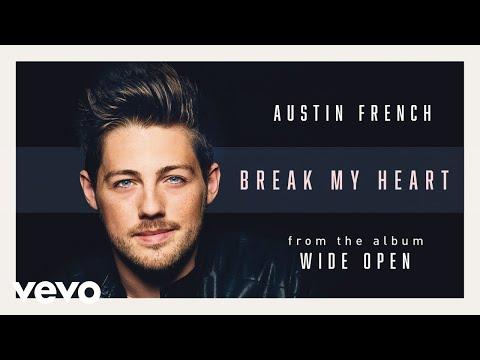 Austin French - Break My Heart (Audio)