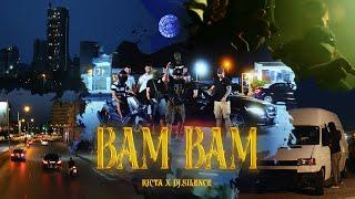 RICTA X DJ.Silence - BAM BAM (Official Music Video)