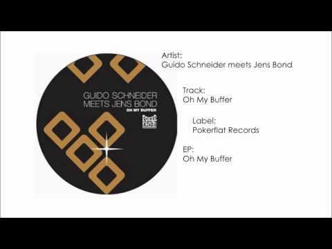 Guido Schneider & Jens Bond - Oh My Buffer