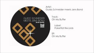 Guido Schneider & Jens Bond - Oh My Buffer
