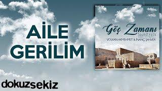 Aile Gerilim  (Göç Zamanı Soundtrack)