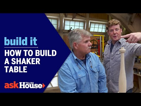 How to Build a Shaker Table | Build It | Ask This Old House