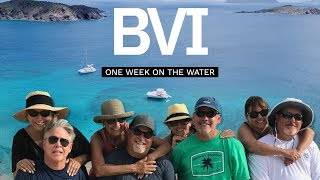 BVI - One Week on the Water with a Moorings Charter