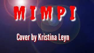 Mimpi Cover by Kristina Leyn