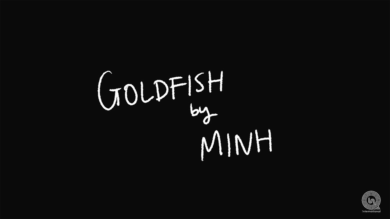 MINH - Goldfish (Lyric Video)