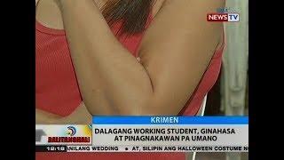 Video BT: Dalagang working student, ginahasa at pinagnakawan pa umano download MP3, 3GP, MP4, WEBM, AVI, FLV Juli 2018