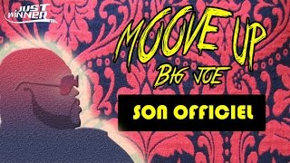 Big Joe - Moove Up (Son Officiel) [Just Winner]