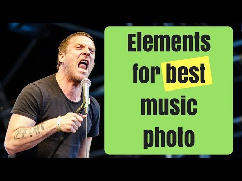 Music photography tips - elements for the best music photo