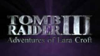 Tomb Raider III: The Adventures Of Lara Croft [trailer]