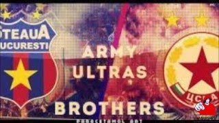 CSKA Sofia & Steaua - Brothers forever!