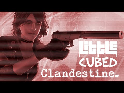 Little and Cubed: Spy Hard! - Clandestine