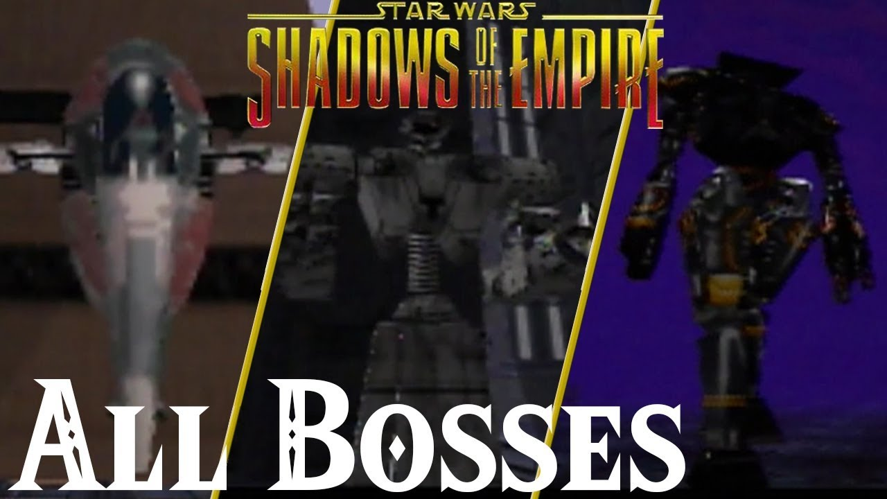 Star Wars Shadows Of The Empire // All Bosses