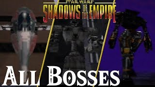 Star Wars : Shadows of the Empire // All Bosses
