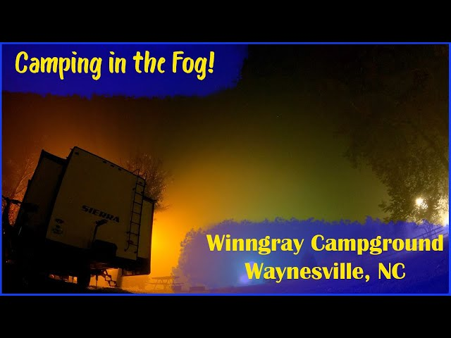 Camping in the Fog! | RV Camping in the Smoky Mountains | Overnight Time Lapse