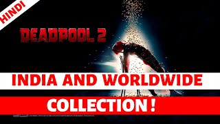 Deadpool 2 movie Worldwide Collection Report