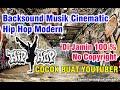 Download Backsound Cinematic Hip Hop Modern Rap No Copyright Musik Mp3 Untuk Youtube Youtuber