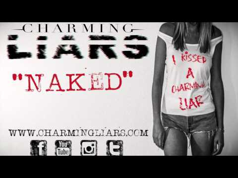 Charming Liars - Naked (Audio)