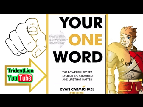 Animation Summary/Review | Your One Word by Evan Carmichael | TridentLion