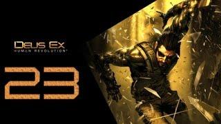 Deus Ex Human Revolution Прохождение Часть 23