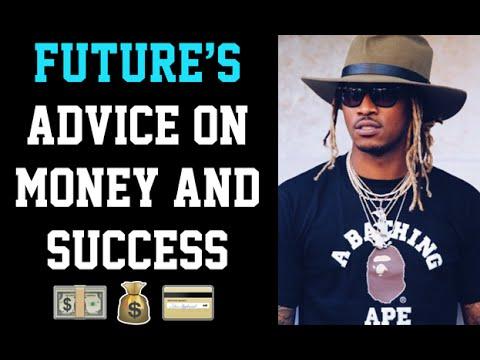 (MOTIVATION) Future's Advice On Money And Success