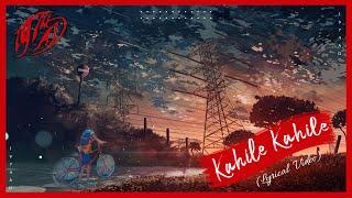 1974 AD - Kahile Kahile (OST + Lyrics Video)