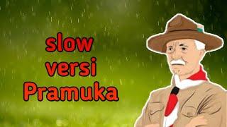 Lagu Slow dijadiin versi pramuka?